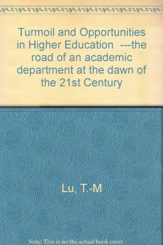 """Turmoil and Opportunities in Higher Education""""---the road: Lu, Toh-Ming; Lu,"""