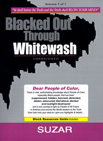 9780967539430: Blacked Out Through Whitewash: Exposing the Quantum Deception/Rediscovering and Recovering Suppressed Melanated