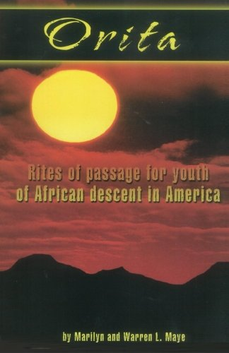 9780967540009: Orita: Rites of Passage for Youth of African Descent in America