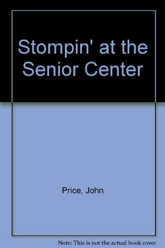 Stompin' at the Senior Center: John Price