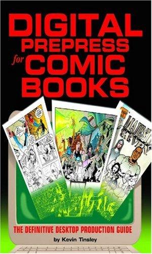 9780967542300: Digital Prepress for Comic Books: The Definitive Desktop Production Guide