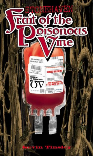 9780967542379: Stonehaven Volume 3: Fruit of the Poisonous Vine