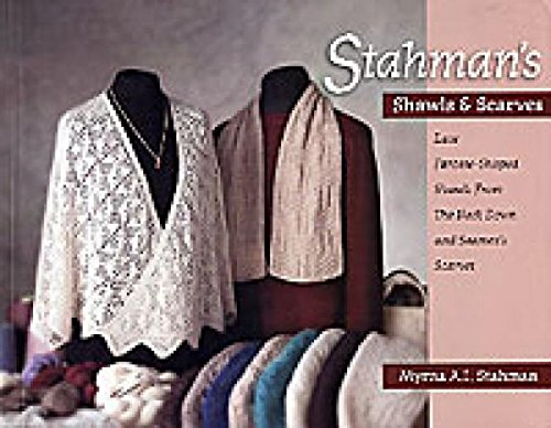 9780967542706: Stahman's Shawls and Scarves: Lace Faroese-Shaped Shawls from the Neck Down & Seamen's Scarves