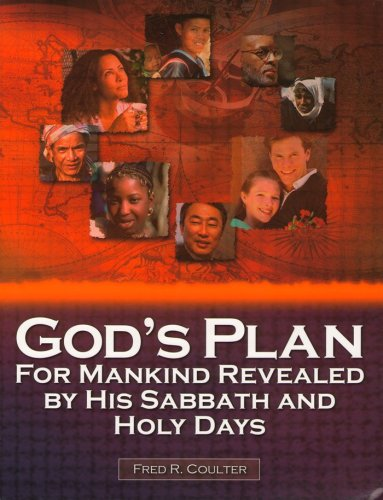 9780967547985: God's Plan for Mankind Revealed by His Sabbath and Holy Days