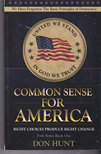9780967548531: Common Sense for America (The Path Series, Book One)