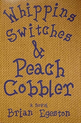 9780967550527: Whippins, Switches, & Peach Cobbler