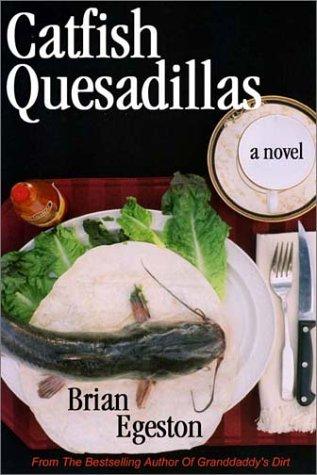 9780967550558: Catfish Quesadillas