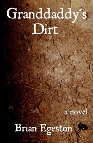 9780967550589: Granddaddy's Dirt