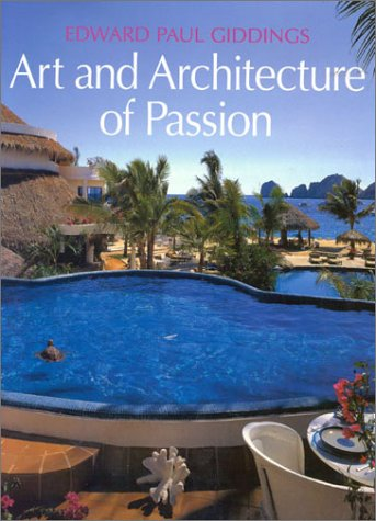 Edward Paul Giddings: Art and Architecture of Passion