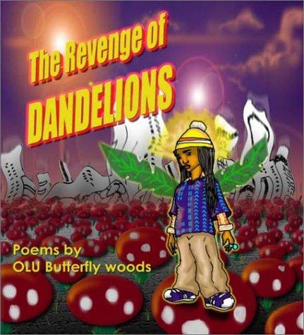 9780967552538: The Revenge of Dandelions