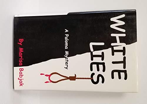White Lies: Marisa Babjak