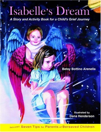 9780967553290: Isabelles Dream: A Story and Activity Book for a Child's Grief Journey