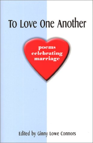 9780967555430: To Love One Another: Poems Celebrating Marriage