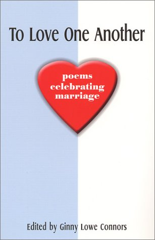 9780967555447: To Love One Another: Poems Celebrating Marriage