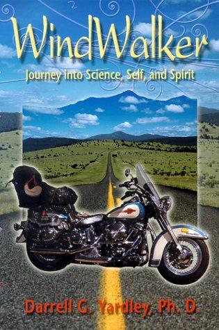 9780967555904: WindWalker : Journey into Science, Self, and Spirit