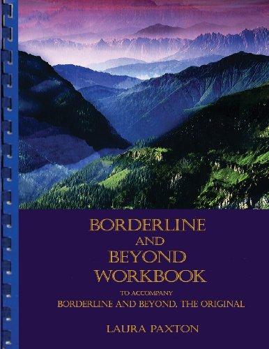 9780967561455: Borderline and Beyond Workbook- To Accompany Borderline and Beyond, the Original