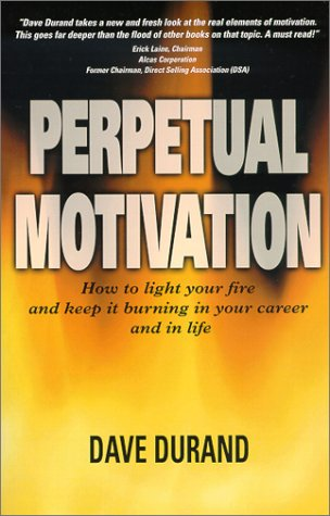 9780967563107: Perpetual Motivation