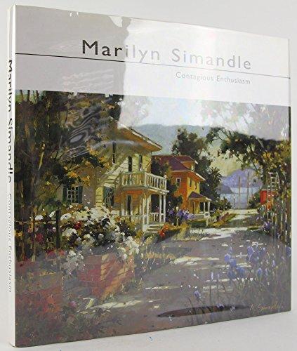 9780967570822: Marilyn Simandle: Contagious Enthusiasm