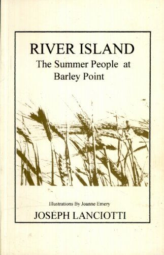 9780967574004: River Island: The Summer People at Barley Point