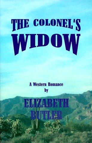 The Colonel's Widow: Butler, Elizabeth
