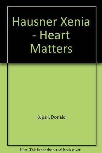 Xenia Hausner Heart Matters: Borovsky, Aleksandr & Donald Kuspit & Wieland Schmied & Peter ...