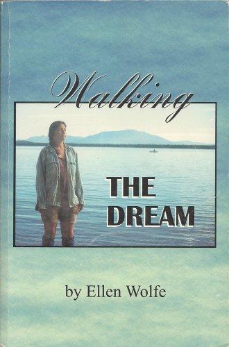 Walking the dream: Wolfe, Ellen
