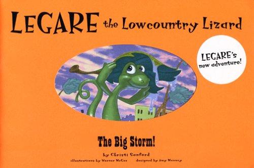 Legare the Lowcountry Lizard: The Big Storm: Sanford, Christi