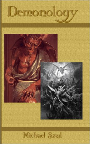 9780967588315: Demonology: The Hierarchies of Hell