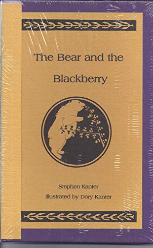 THE BEAR AND THE BLACKBERRY: Kanter, Stephen