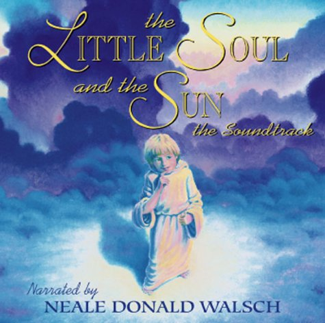 9780967590806: The Little Soul and the Sun the Soundtrack