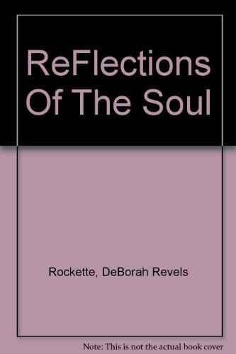 9780967590905: ReFlections Of The Soul