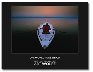 9780967591834: One World, One Vision: The Photographs of Art Wolfe
