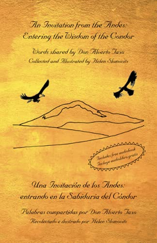 9780967593326: An Invitation from the Andes: Entering the Wisdom of the Condor