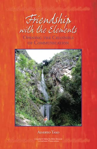 9780967593333: Friendship with the Elements: Opening the Channels of Communication