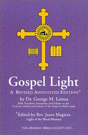9780967598901: Gospel Light - A Revised Annotated Edition