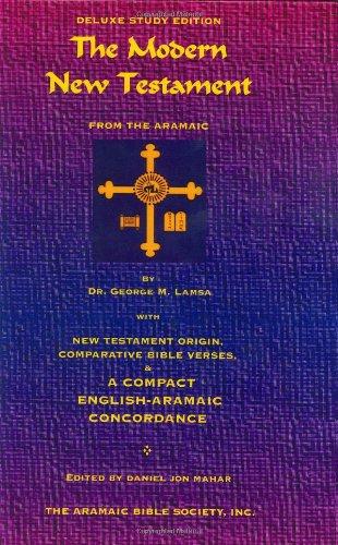 9780967598970: The Modern New Testament from Aramaic