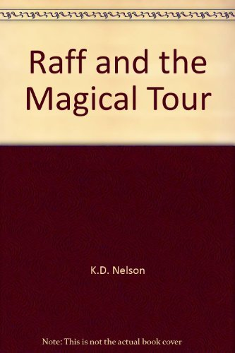 9780967599823: Raff and the Magical Tour