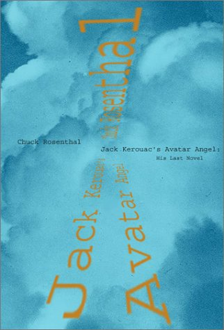 9780967600321: Jack Kerouac's Avatar Angel: His Last Novel