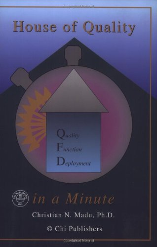 9780967602301: House of Quality (QFD) in a Minute