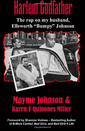 9780967602837: Harlem Godfather: The Rap on my Husband, Ellsworth