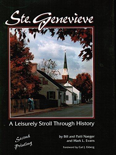 9780967603902: Ste. Genevieve: A leisurely stroll through history