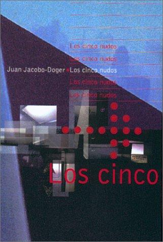 9780967605326: Los Cinco Nudos (Spanish Edition)