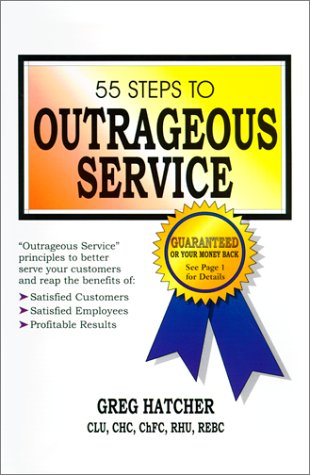 9780967605500: 55 Steps to Outrageous Service