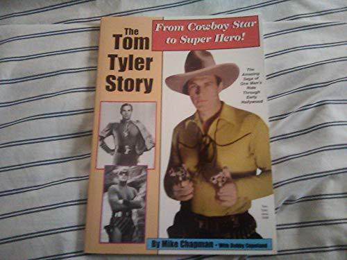 9780967608082: The Tom Tyler Story