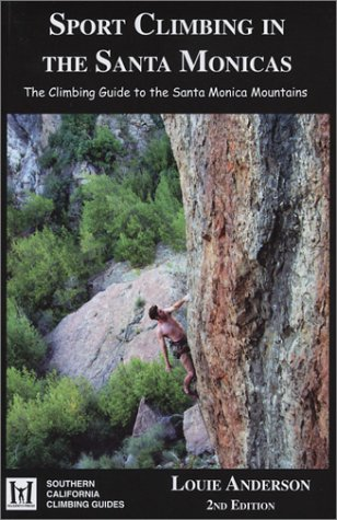 9780967611662: Sport Climbing in the Santa Monicas (Southern California CLimbing Guides)