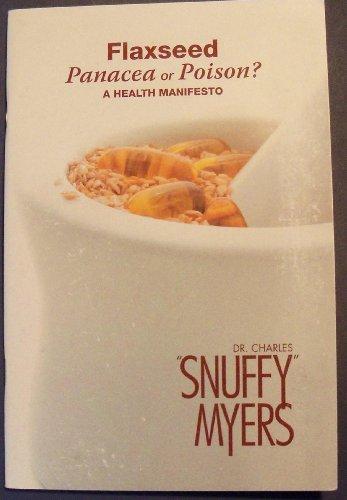 9780967612935: Flaxseed Panacea or Poison? - A Health Manifesto