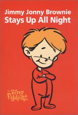 Jimmy Jonny Brownie Stays Up All Night: Bing Puddlepot