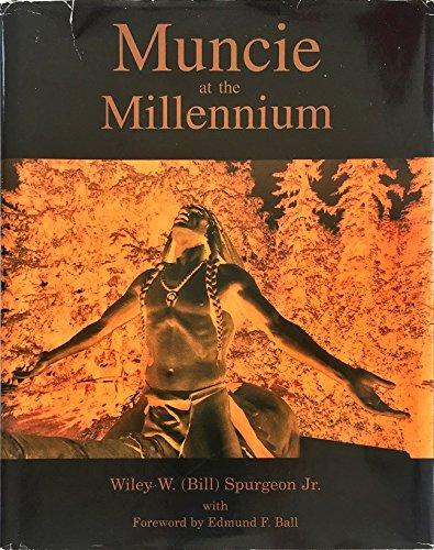 9780967618906: Muncie at the millennium