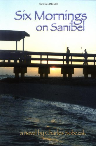 9780967619958: Six Mornings on Sanibel
