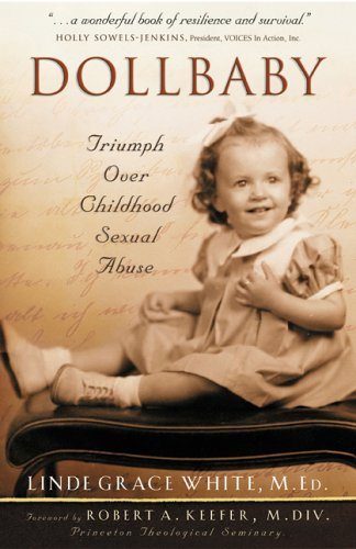 Dollbaby: Triumph Over Childhood Sexual Abuse: Linde Grace White